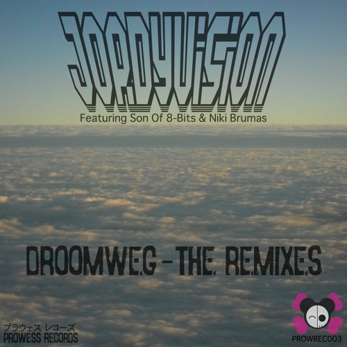 JordyVision - Droomweg - The Remixes