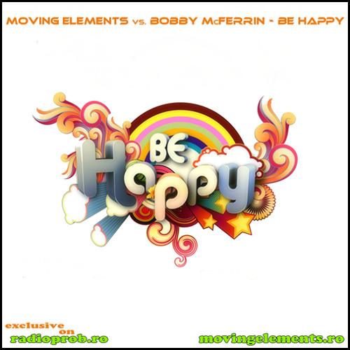 MOVING ELEMENTS vs. BOBBY McFERRIN - Be Happy TEASER