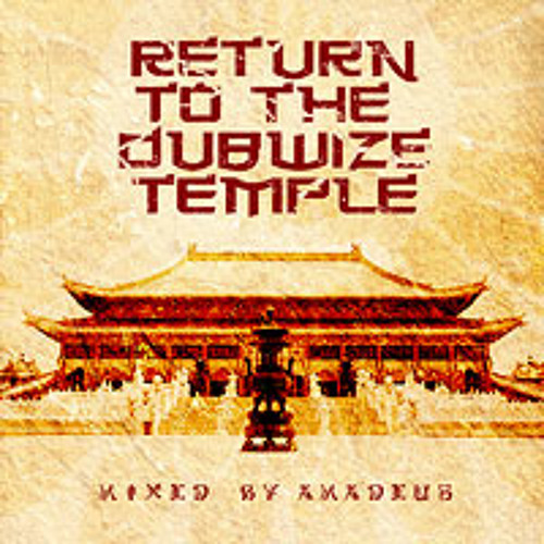 Return To The Dubwize Temple