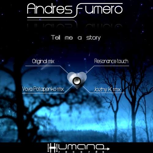 Andres Fumero_Tell me a story (Original mix)Reedit