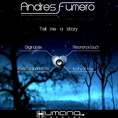 Andres Fumero_Tell me a Story (Jozhy K remix)