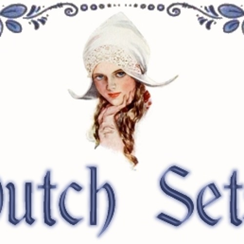 The dutch sets