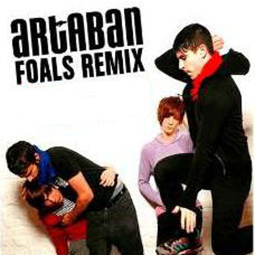 Foals - Electric Bloom (Artaban remix)