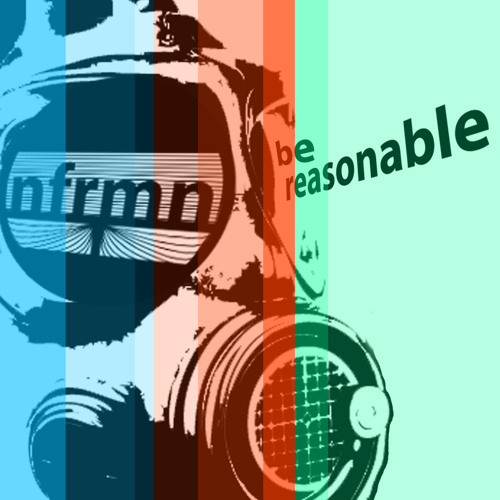 Be Reasonable (Original Mix)