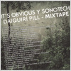 Daiquirí pill - a mix by It´s Obvious  and Sonotech