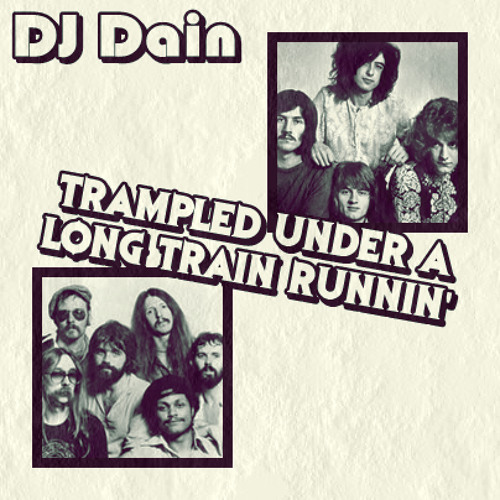 [MOVED TO LEGITMIX] Trampled Under A Long Train Runnin' (Led Zeppelin vs. The Doobie Brothers)