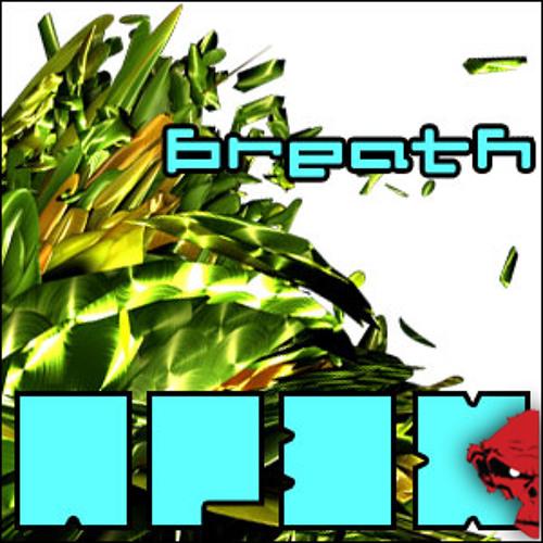 AP3X - Breath // FREE DOWNLOAD