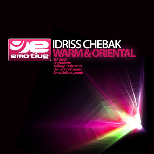 Warm & Oriental (Tommy Trash Remix) - Idriss Chebak
