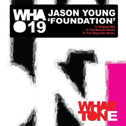 Jason Young: Foundation ( WHARTONE )