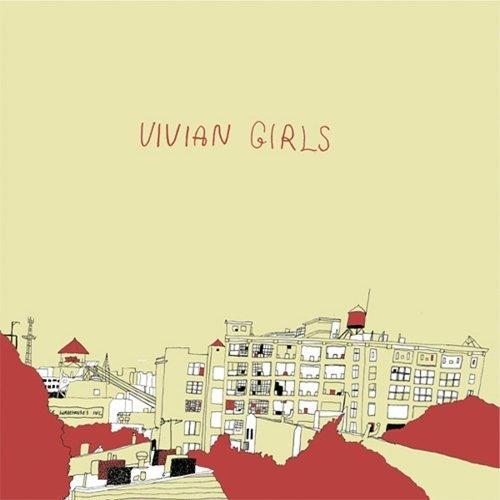 Vivian Girls - Tell the World
