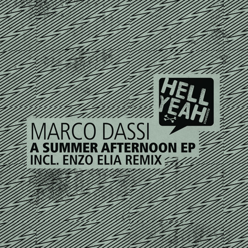 MARCO DASSI - A Summer Afternoon (ENZO ELIA Warehouse Remix)