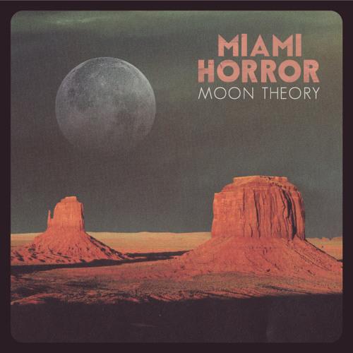 Miami Horror - Moon Theory