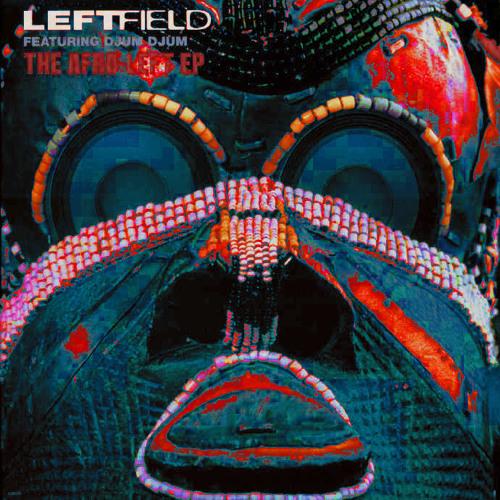 Leftfield - Afro Left (W10 Re-Edit)