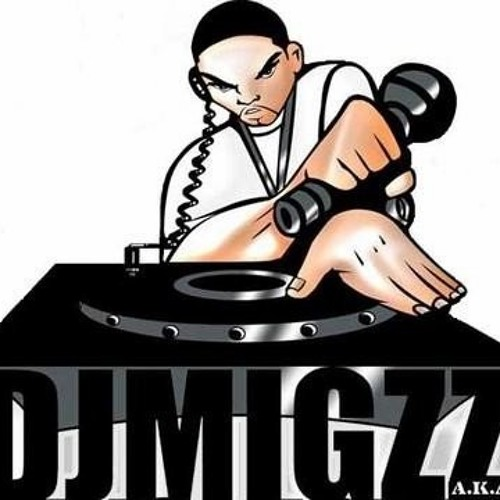 DJ MIGZZ FREESTYLE MIX PT 1