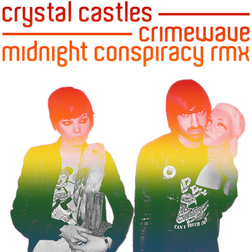 Crystal Castles - Crimewave (Midnight Conspiracy Remix) *Free Download*