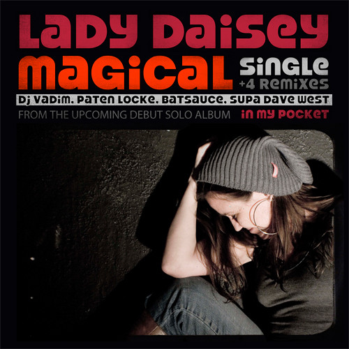 "Lady Daisey - Magical ""Supa Dave"" by Supa Dave West"