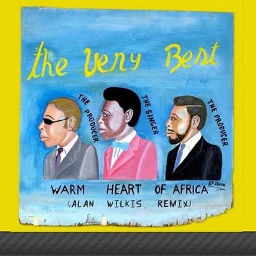 "The Very Best ft. Ezra Koenig - ""Warm Heart of Africa (Alan Wilkis Remix)"""