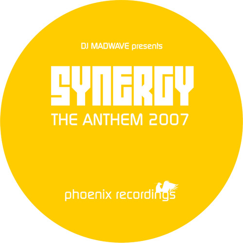 Madwave pres. SYNERGY - The Anthem 2007 (Radio Vocal Mix)