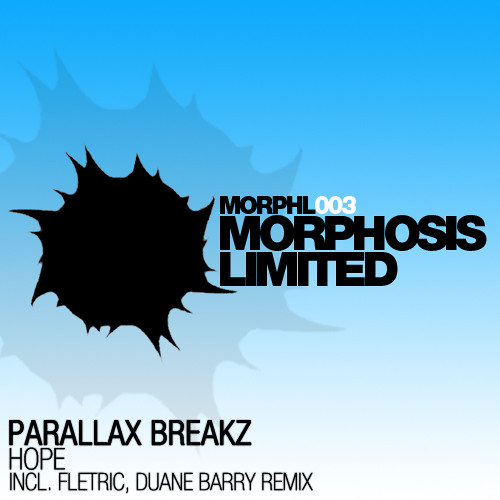 Parallax Breakz - Hope (Fletric Remix) • Morphosis Limited