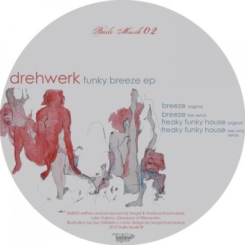 Drehwerk - Breeze (Kisk Remix)