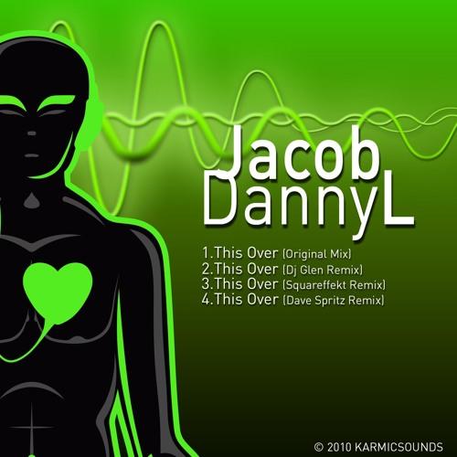 Jacob Dannyl - This Over (Dave Spritz Rmx)