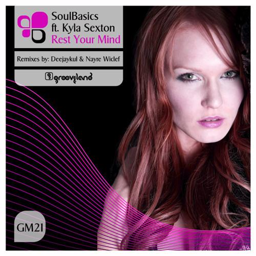 SoulBasics FT Kyla Sexton - Rest Your Mind (Latin Jazz Phusion Mix)