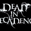 Dead In Decadence - Don't Forget