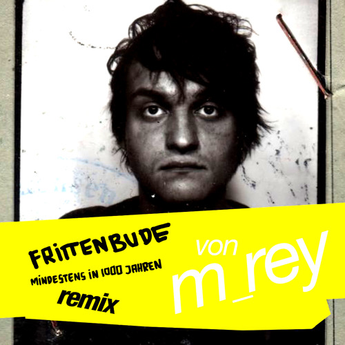 frittenbude - mindestens (m_rey mix)