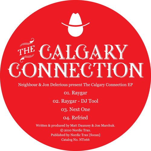 NT066 NEIGHBOUR & JON DELERIOUS The Calgary Connection EP