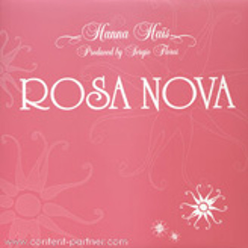 Hanna Hais - Rosa Nova - Sergio Flores Reprise | Produced by Sergio Flores