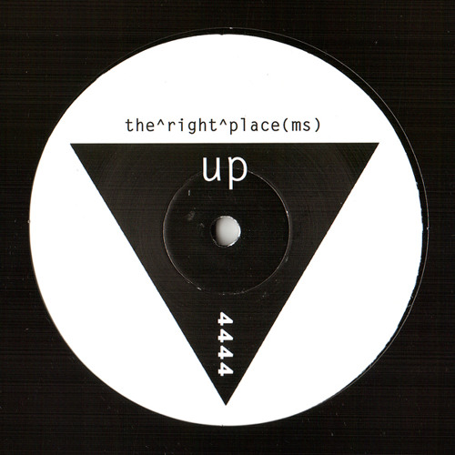 """UP4444 - Ms - """"The Right Place"""""""