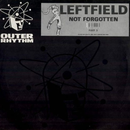 Leftfield - Not Forgotten (Timo Garcia & Gus One remix)