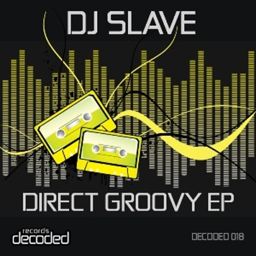 Dj Slave - Direct groovy  (Svetec Remix)