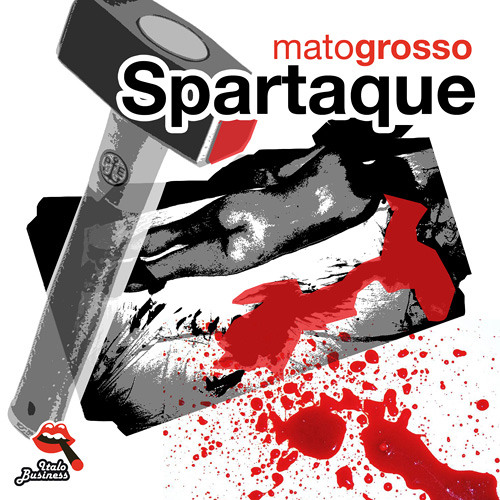 "ITADI113 Spartaque ""Mato Grosso"" (Piatto Remix)"