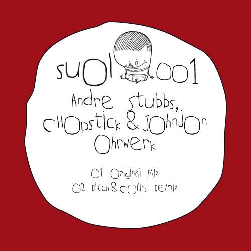André Stubbs, Chopstick & Johnjon - Ohrwerk (Ritch & Collins Remix)