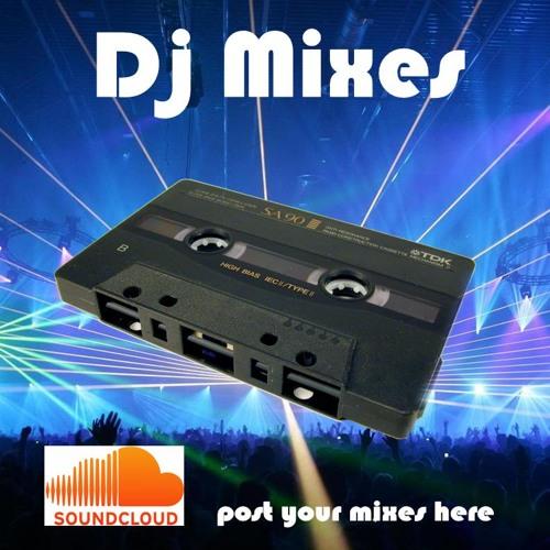 DJ Mixes - Post Your DJ Mixes Here