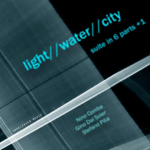 light//water//city suite