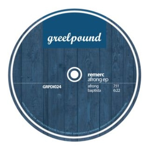 Remerc - Baptista (Original Mix) [Greelpound 024]