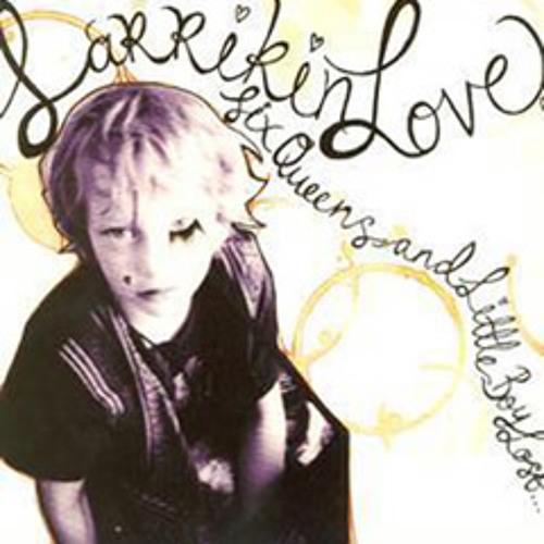 04 Six Queens - Larrikin Love