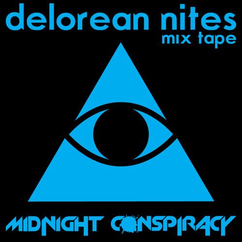 Midnight Conspiracy - Delorean Nites (Mix Tape)