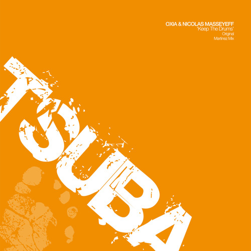 Oxia and Nicolas Masseyeff - Keep The Drums - Tsuba