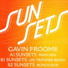 NT034 02 GAVIN FROOME Sunsets - Jay Tripwire Remix EDIT