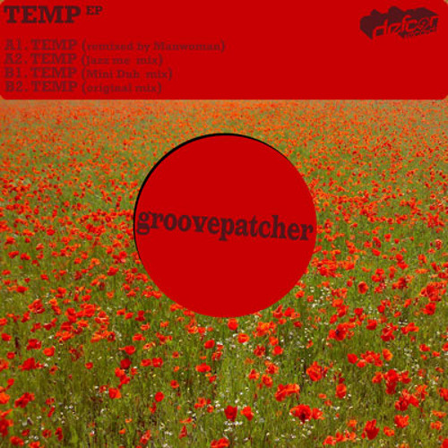 TEMP (mini dub mix) - GROOVEPATCHER
