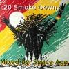 Space Age - 4:20 Smoke Down - Reggae Dubstep Mix