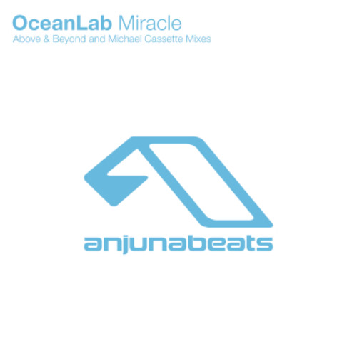 Above & Beyond Pres. OceanLab - Miracle