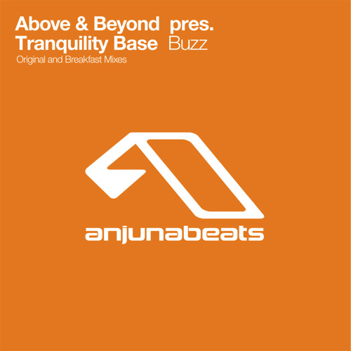 Above & Beyond Pres. Tranquility Base - Buzz