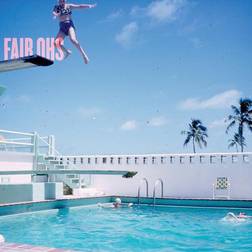 Fair Ohs - Eden Rock