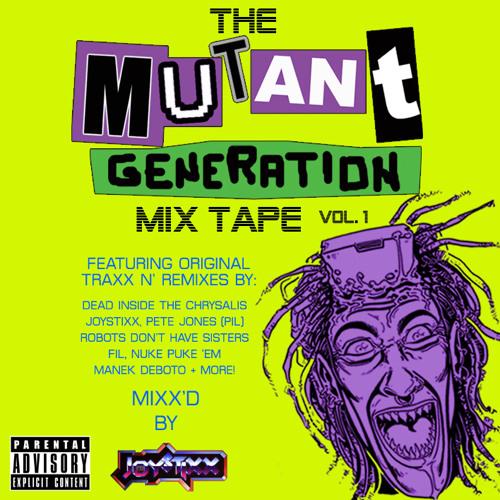 Mutant Generation Mixx Tape Vol 1