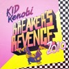 Kid Kenobi - Breakers Revenge (Drumattic Twins Remix)