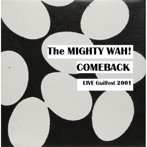 Pete Wylie is The MIGHTY WAH! [COMEBACK ] LIVE 2001